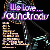 We Love... Soundtracks by Various Artists