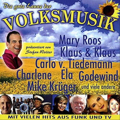 Die gute Laune der Volksmusik by Various Artists