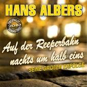 Auf der Reeperbahn nachts um halb eins - Seine großen Erfolge de Hans Albers