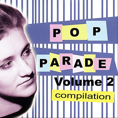 Pop Parade - Volume 2 by Various Artists