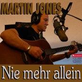 Nie mehr allein von Martin Jones
