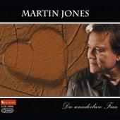 Die wunderbare Frau von Martin Jones