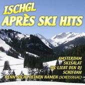 Ischgl Après Ski by Various Artists
