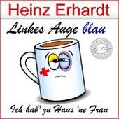 Linkes Auge blau von Heinz Erhardt