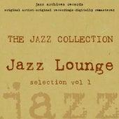 Jazz Lounge (Selection, Vol1) von Various Artists