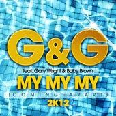 My My My (Coming Apart) 2K12 von G&G