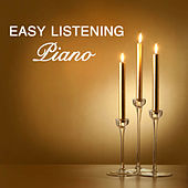 Easy Listening Piano: Love Songs by Easy Listening Piano