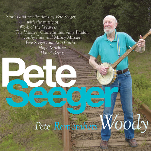 Pete Remembers Woody by Various Artists