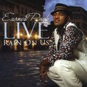 Earnest Pugh Live - Rain On Us by Earnest Pugh
