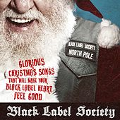 Glorious Christmas Songs That Will Make Your Black Label Heart Feel Good de Black Label Society