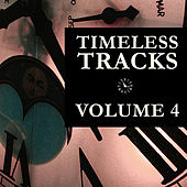 Timeless Tracks Vol. 4 by Various Artists