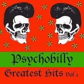 Psychobilly: Greatest Hits, Vol. 1 de Various Artists
