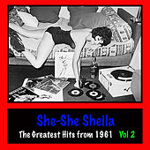She-She Sheila : The Greatest Hits from 1961, Vol. 2 by Various Artists
