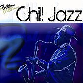 Chill Jazz by Various Artists
