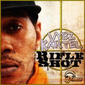 Rifle Shot - Single by VYBZ Kartel