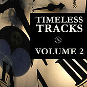 Timeless Tracks Vol. 2 by Various Artists