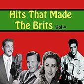 Hits That Made the Brits, Vol. 4 by Various Artists