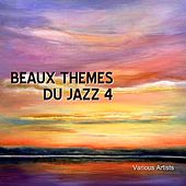 Beaux Themes Du Jazz 4 by Various Artists