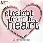 Straight From the Heart - 100 Classic Love Songs von Various Artists