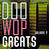 Doo Wop Greats Vol. 2 von Various Artists
