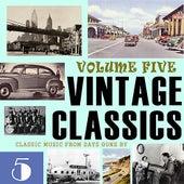 Vintage Classics, Vol. 5 von Various Artists
