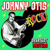 Johnny Otis Rock! Greatest Masters di Various Artists