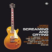 Screaming and Crying de Various Artists