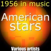 American Stars, 1956 in Music de Various Artists