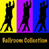 Ballroom Collection by Various Artists
