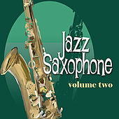 Jazz Saxophone Vol. 2 - Remastered by Various Artists