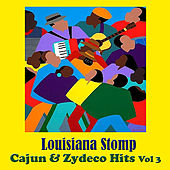 Louisiana Stomp - Cajun and Zydeco Hits, Vol. 3 de Various Artists
