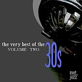 The Very Best of the 30s - Volume 2 de Various Artists