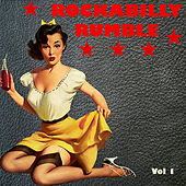 Rockabilly Rumble Vol. 1 by Various Artists