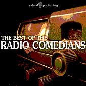 The Best of the Radio Comedians by Various Artists