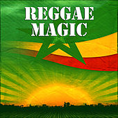 Reggae Magic by Various Artists