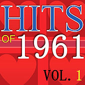 Hits of 1961 Vol 1 von Various Artists