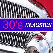 30's Classics de Various Artists