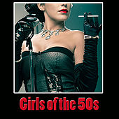 Girls of the 50s von Various Artists