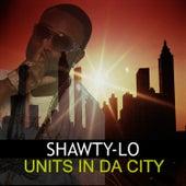 Units in da City de Shawty Lo