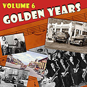 The Golden Years, Vol. 6 by Various Artists