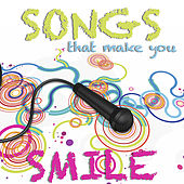 Songs That Make You Smile von Various Artists