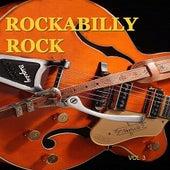 Rockabilly Rock, Vol. 3 by Various Artists