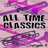 All Time Classics, Vol. 4 by Various Artists