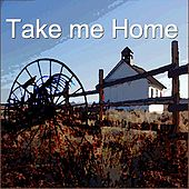 Take Me Home by Various Artists