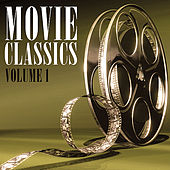 Movie Classics Vol. 1 by Various Artists