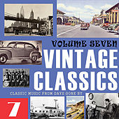 Vintage Classics, Vol. 7 by Various Artists