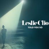 Told You So von Leslie Clio