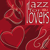Jazz for Lovers Vol. 1 de Various Artists