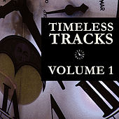 Timeless Tracks Vol. 1 de Various Artists