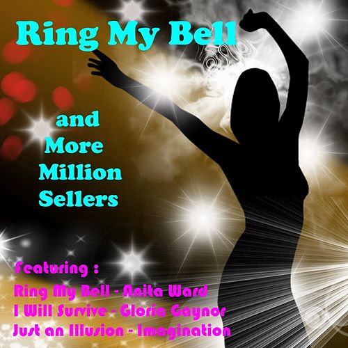 Ring My Bell and More Million Sellers by Various Artists